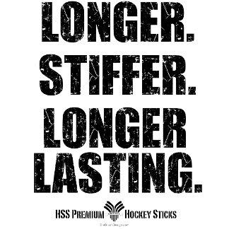 Longer Stiffer