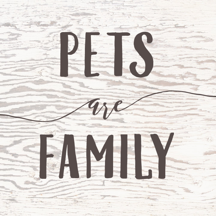 Pets are Family Too