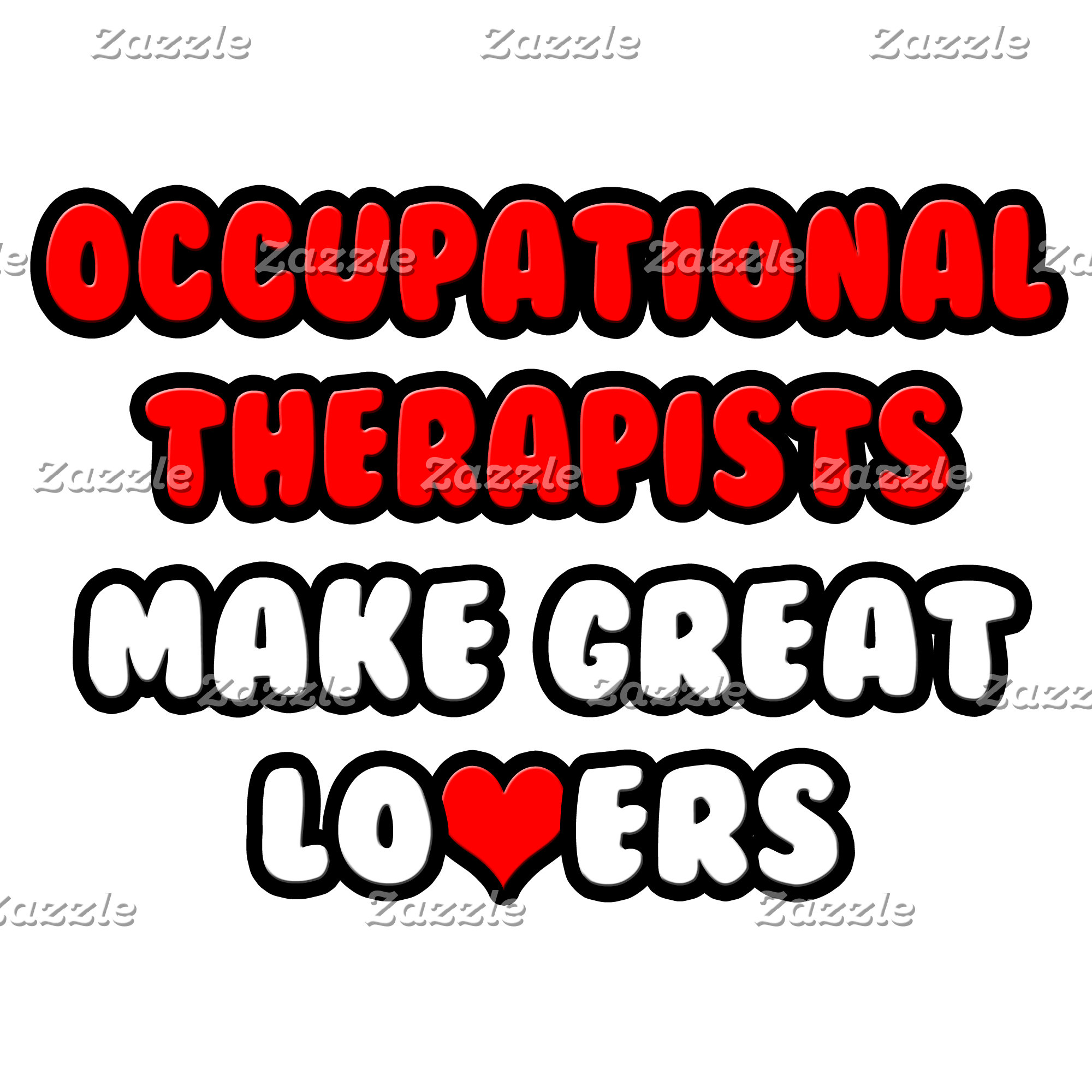 Occupational Therapists Make Great Lovers