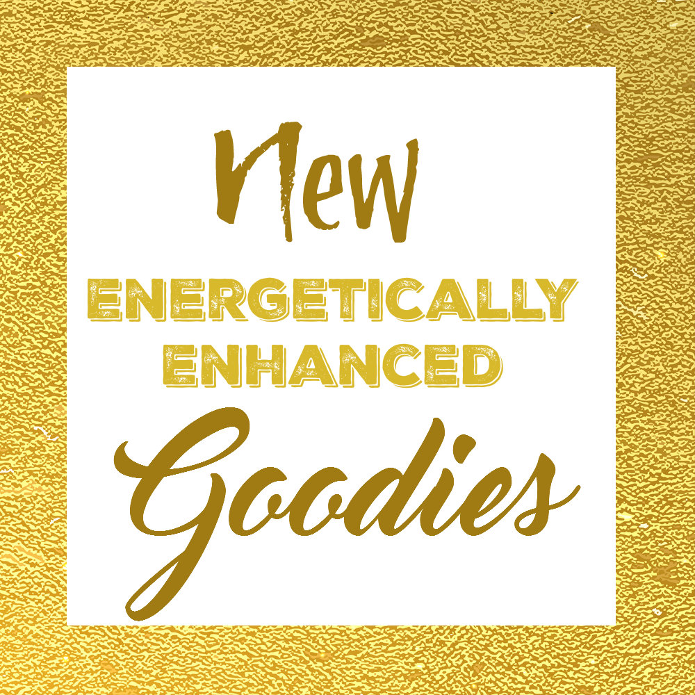 New Energetically Enhanced Goodies