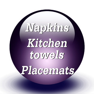 Napkins & Kitchen Towels & Placemats