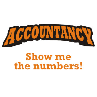 Accountancy - Show me the numbers!
