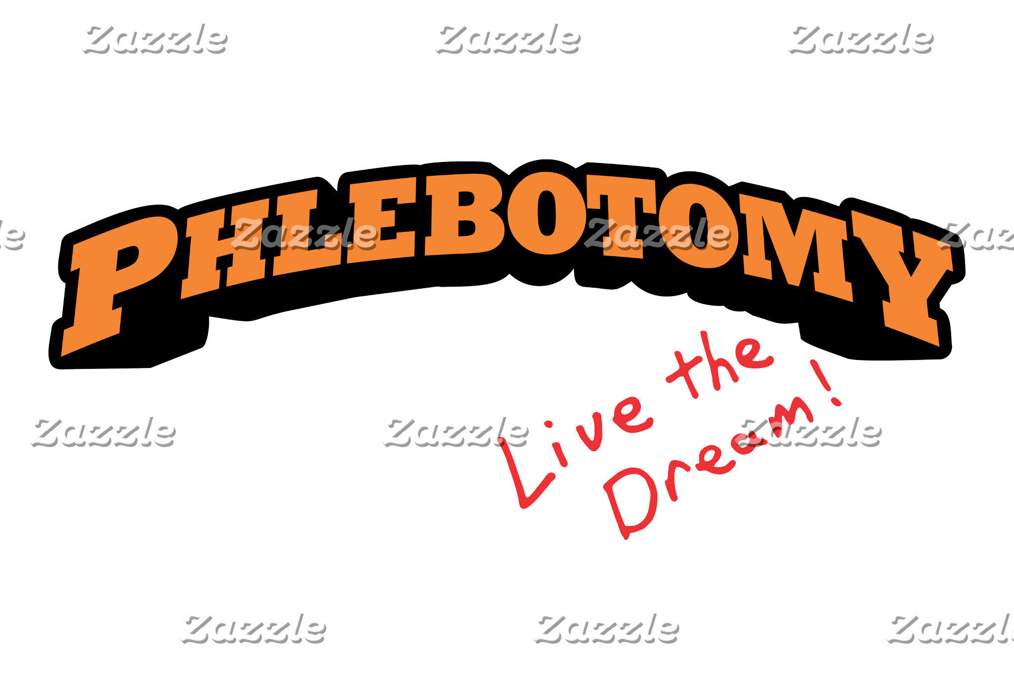 Phlebotomy - Live the Dream