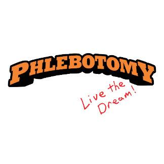 Phlebotomy - Live the Dream