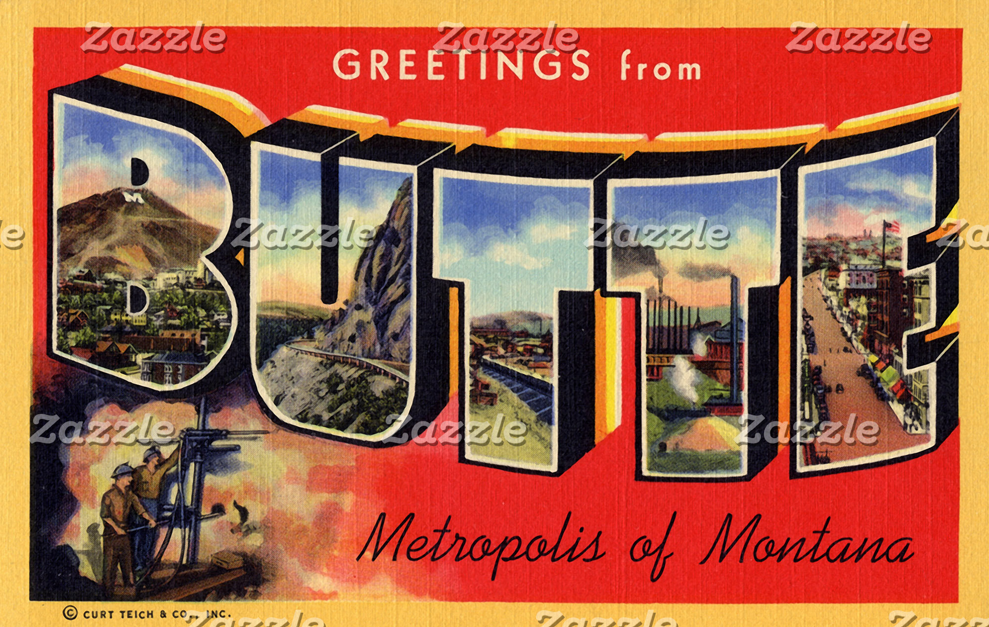 Greetings from Butte Metropolis of Montana
