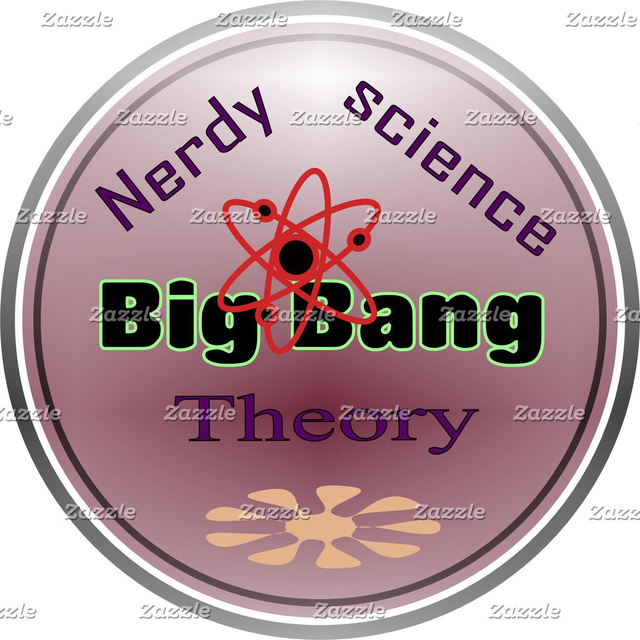 Nerdy Science Big Bang Theory