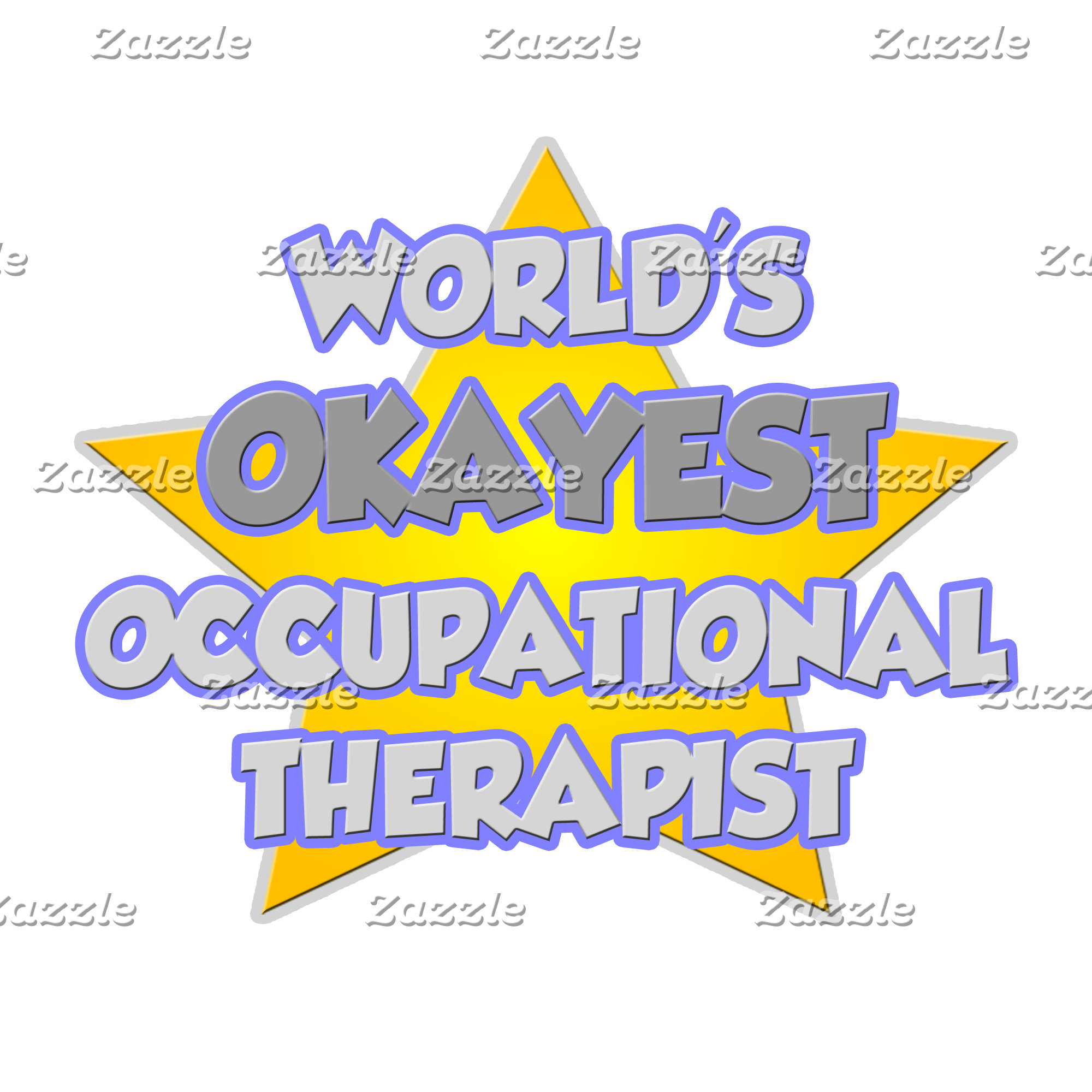 World's Okayest Occupational Therapist .. Joke