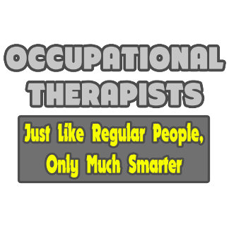 Occupational Therapists...Smarter