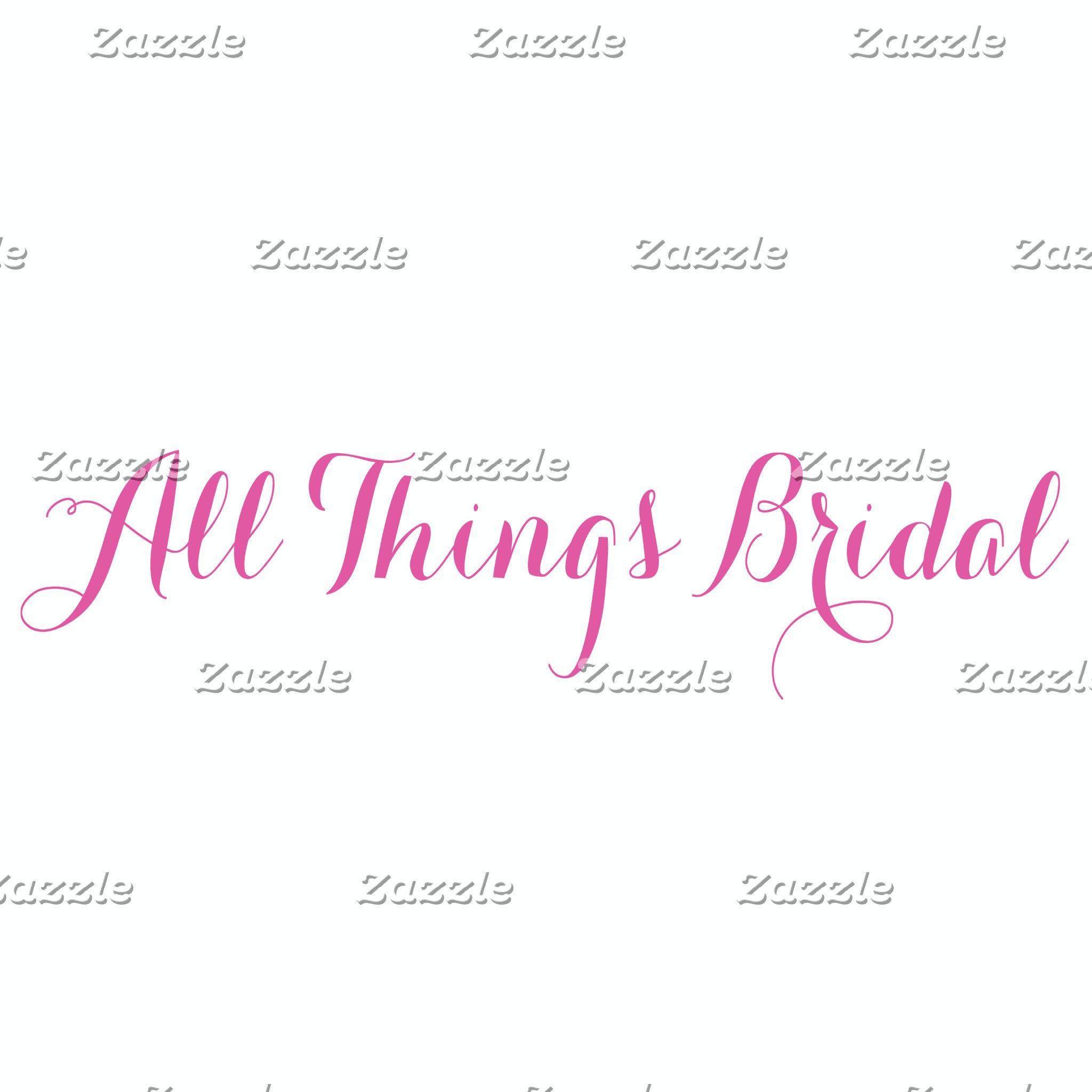 All things Bridal