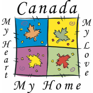 Canada My Home T-Shirt Gifts Cards