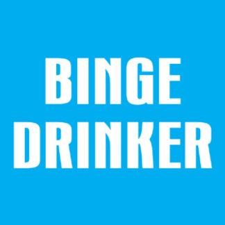 Binge Drinker