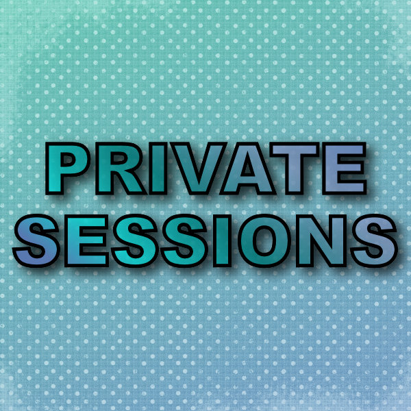 Private Sessions