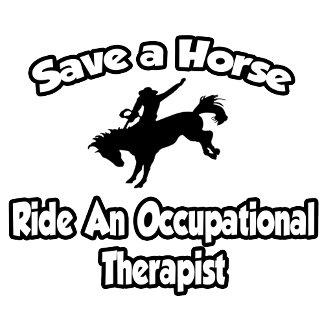 Save a Horse, Ride an Occupational Therapist