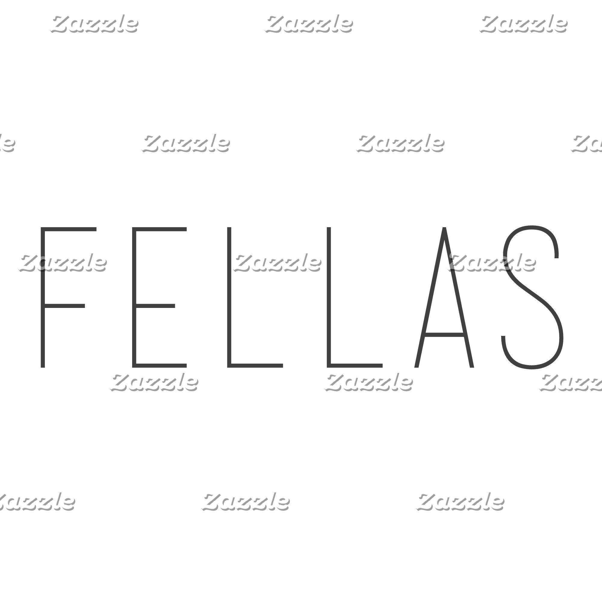 Fellas