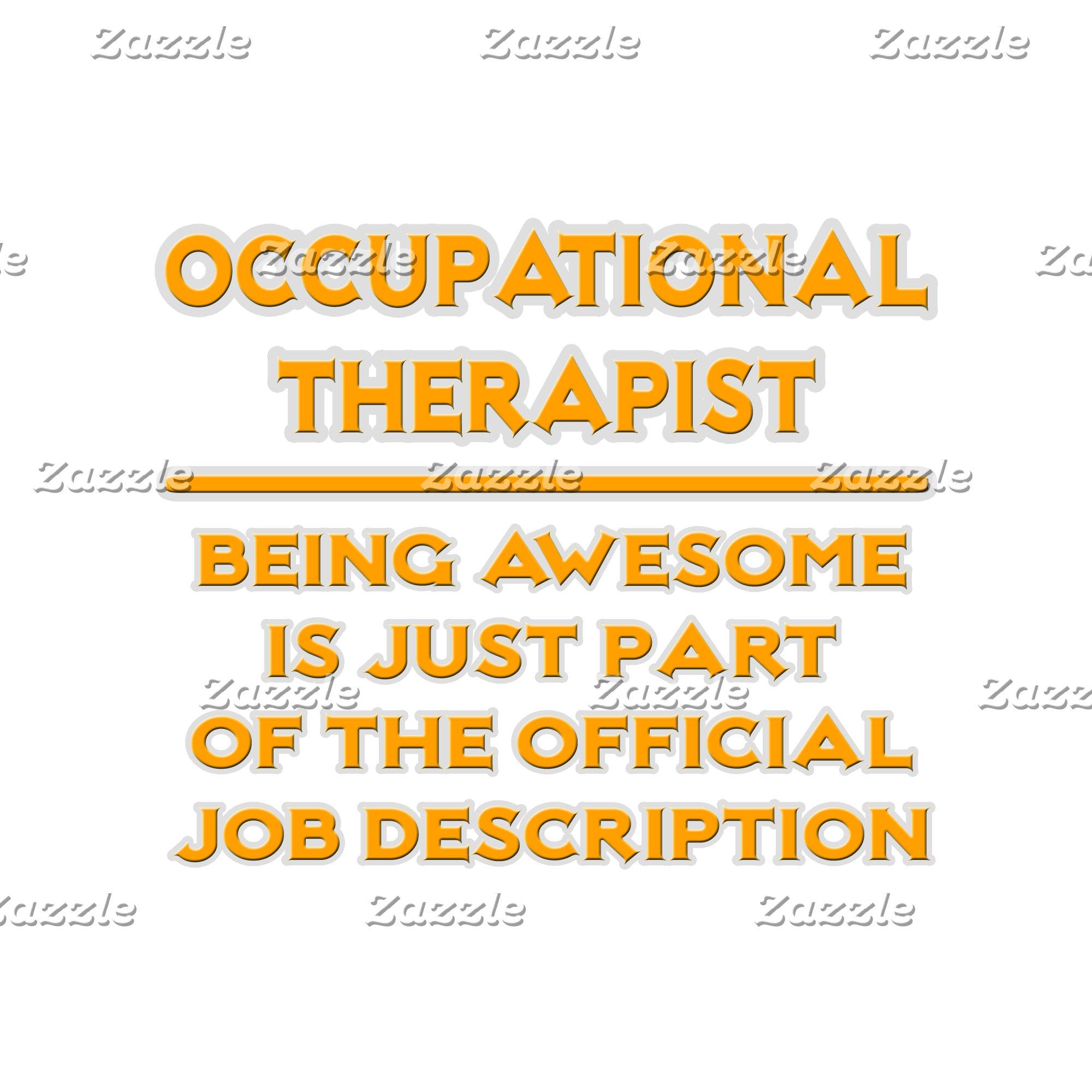 Occupational Therapist .. Official Job Description