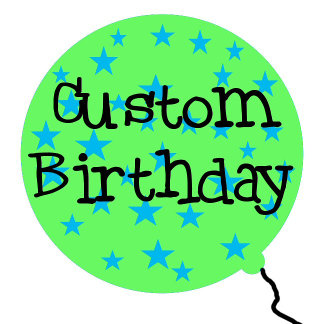 Customized Birthday