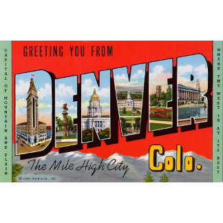Greeting You from Denver Colordao