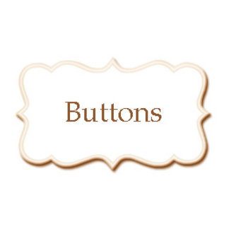 *Buttons