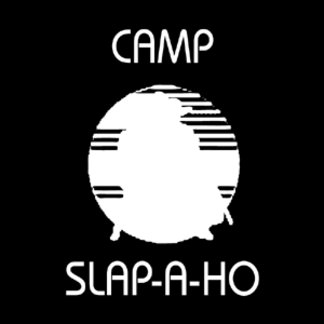 Camp Slap-A-Ho