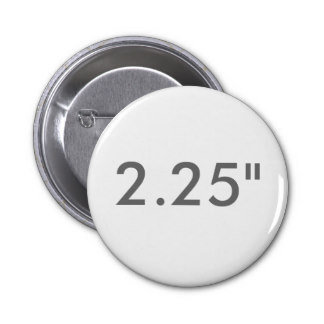 "2.25"" ZAZZLE Buttons STANDARD"