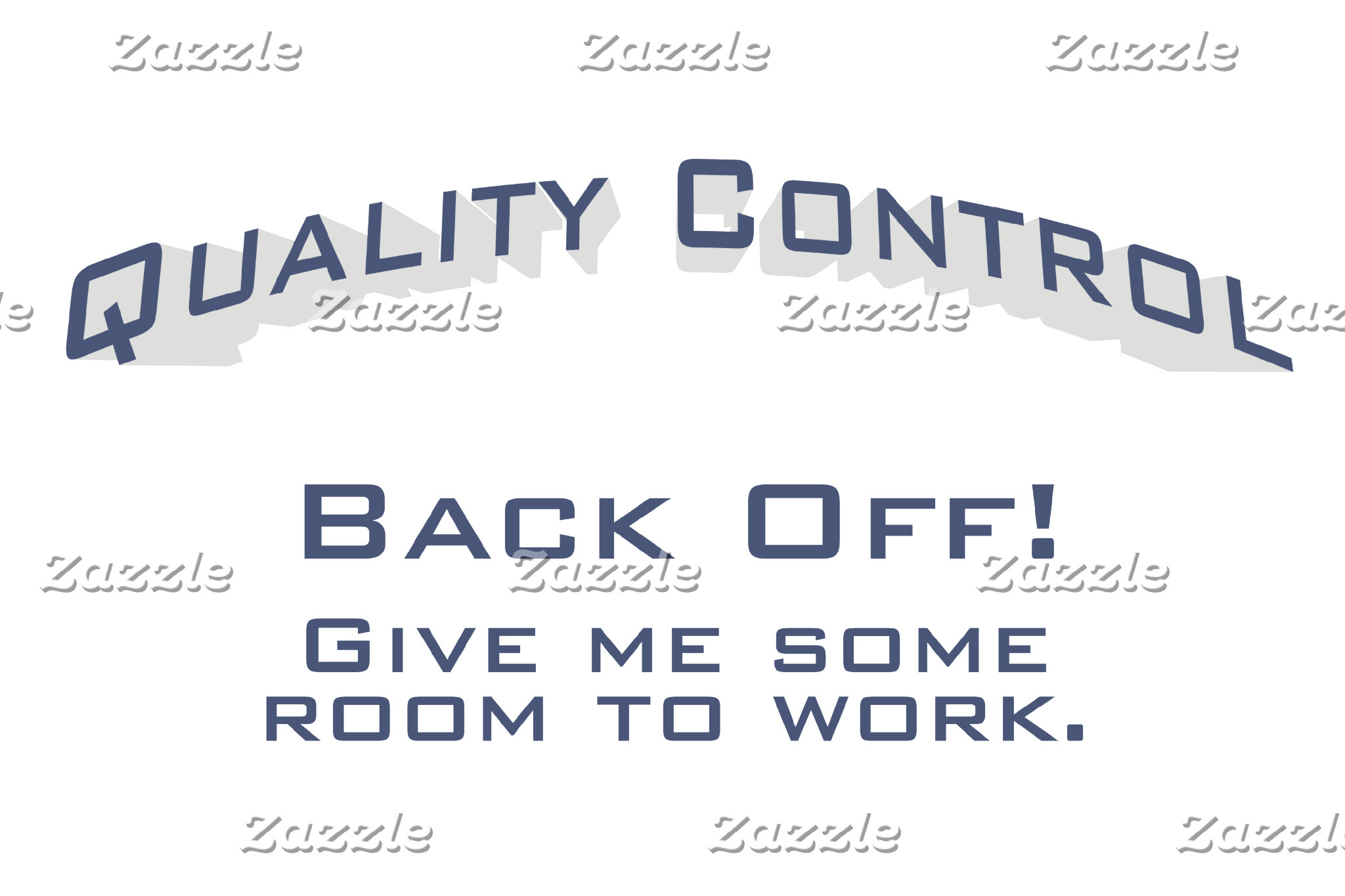 Quality Control / Work