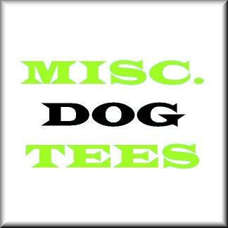 Miscellaneous Dog T-shirts