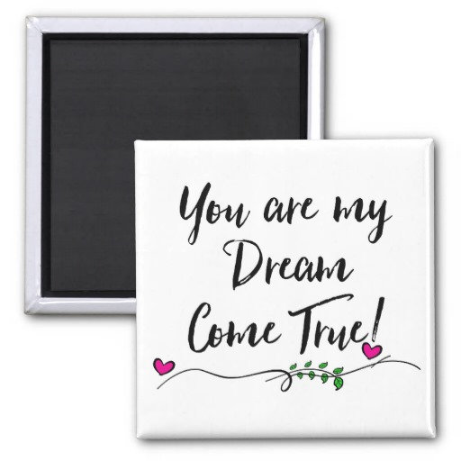 ***Love, Dream Come True