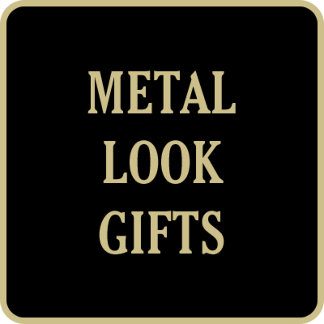 Metal Look Gifts