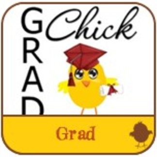 GRAD CHICKS