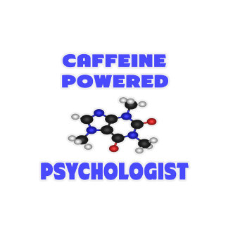 Caffeine Powered Psychologist