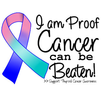 I Am Proof Thyroid Cancer Can Be Beaten