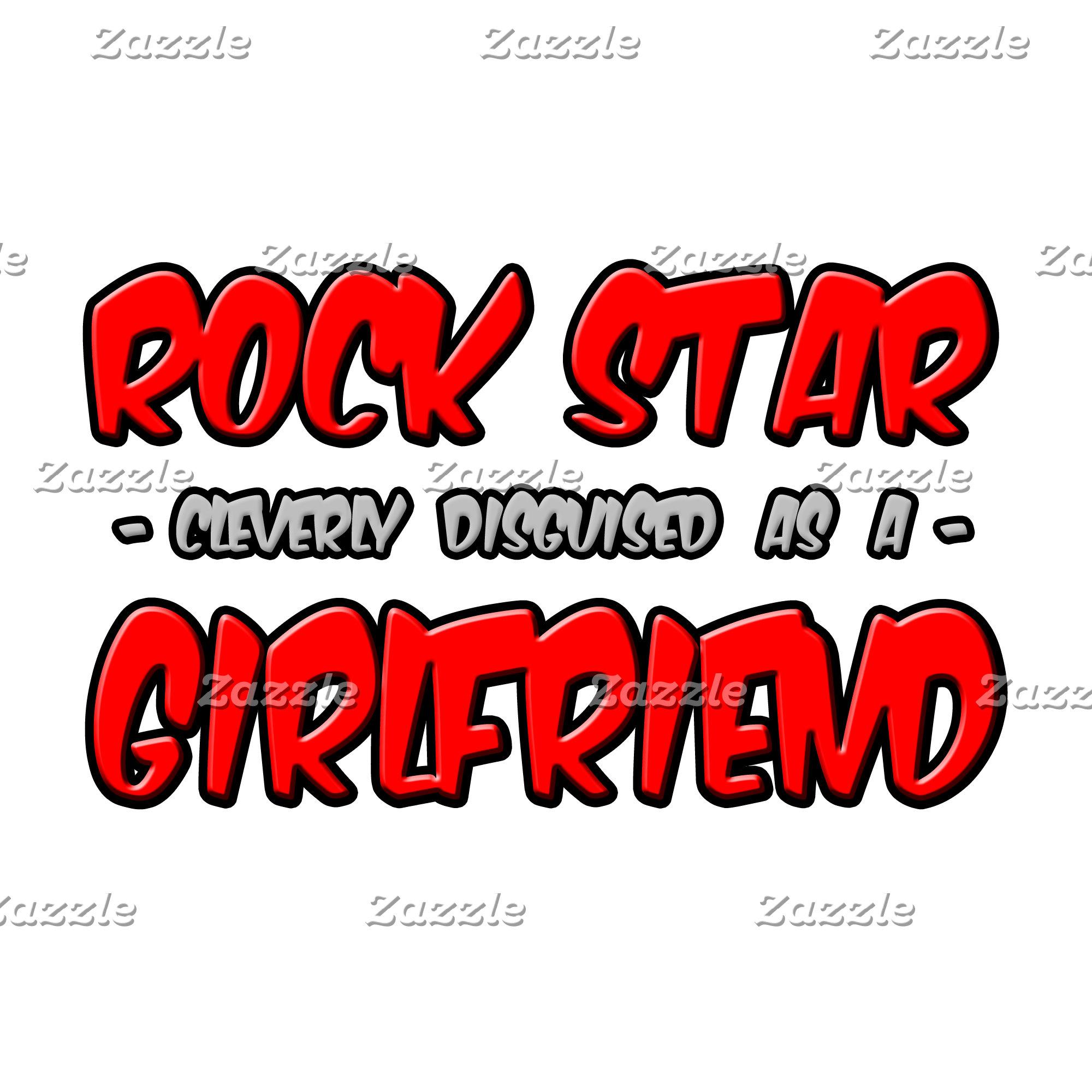 Rock Star...Girlfriend
