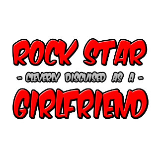 Rock Star...Girlfriend