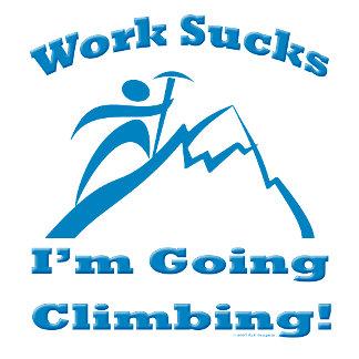 I'm Going Climbing