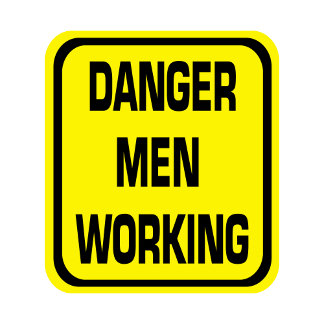 Danger Men Working