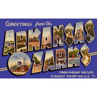 Greetings from Arkansas Ozarks