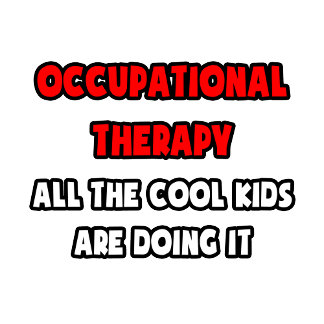 Funny Occupational Therapist Shirts and Gifts
