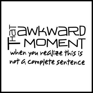 Awkward Sentence