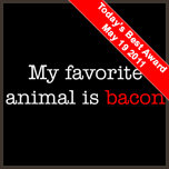 My Favorite Animal is Bacon