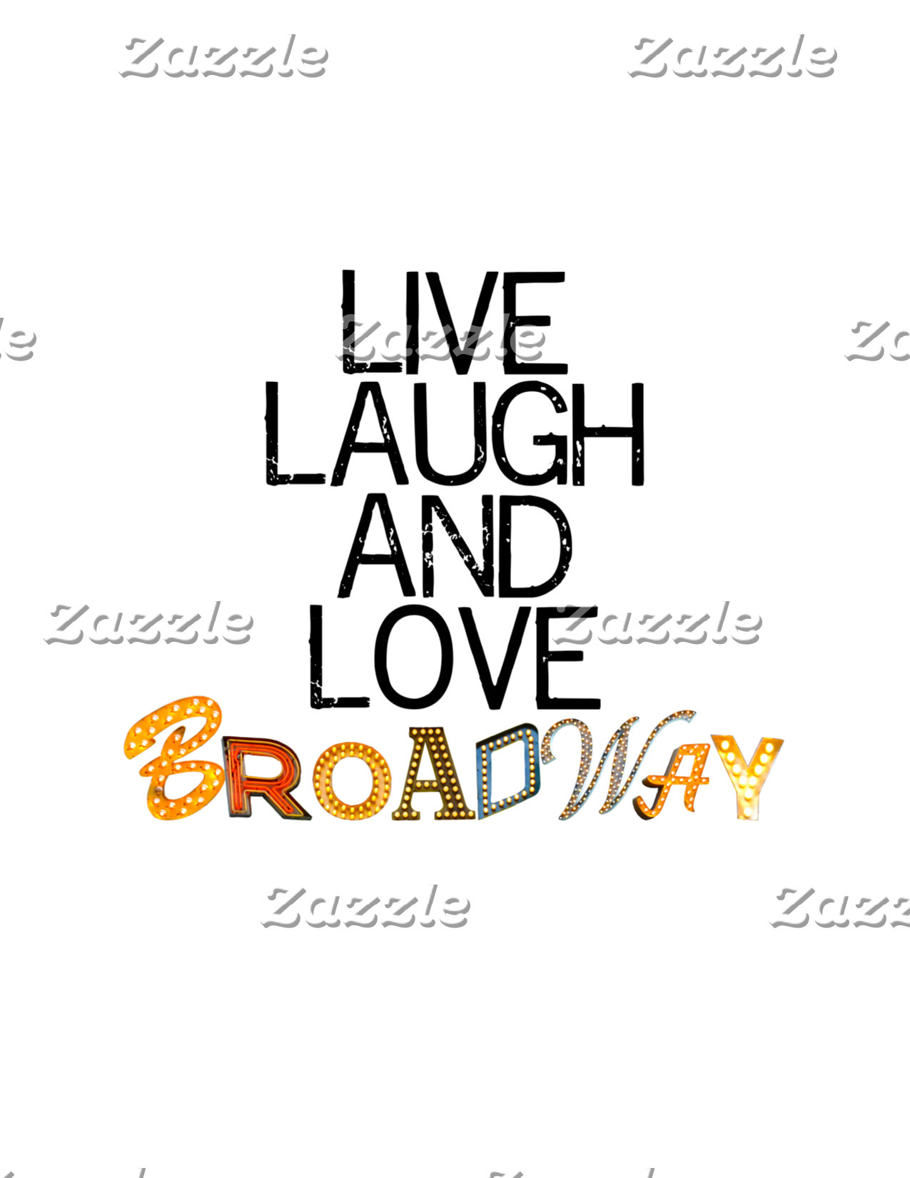 LiveLaughLoveBway