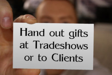 Client / Tradeshow Giveaways