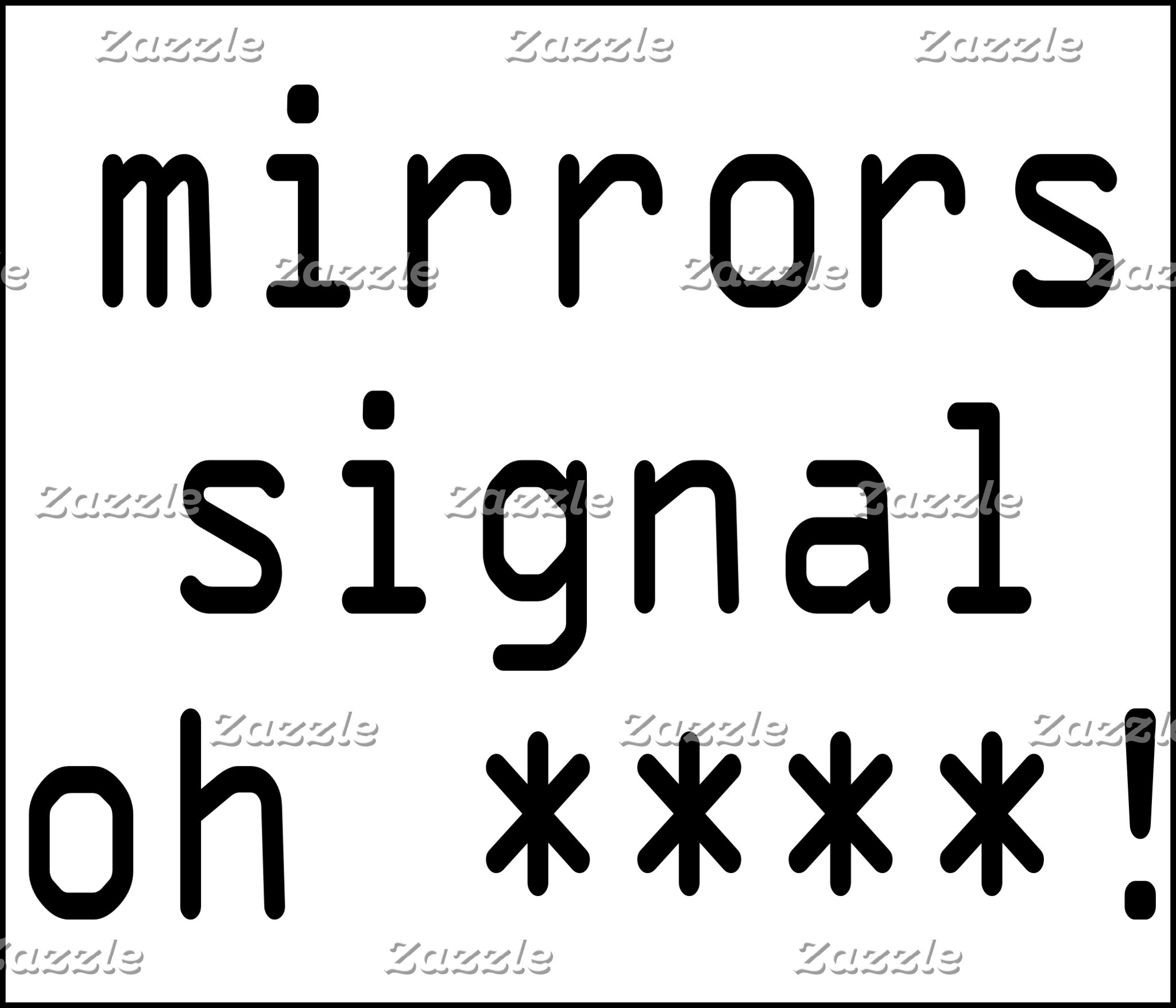 Mirrors Signal Oh ****!