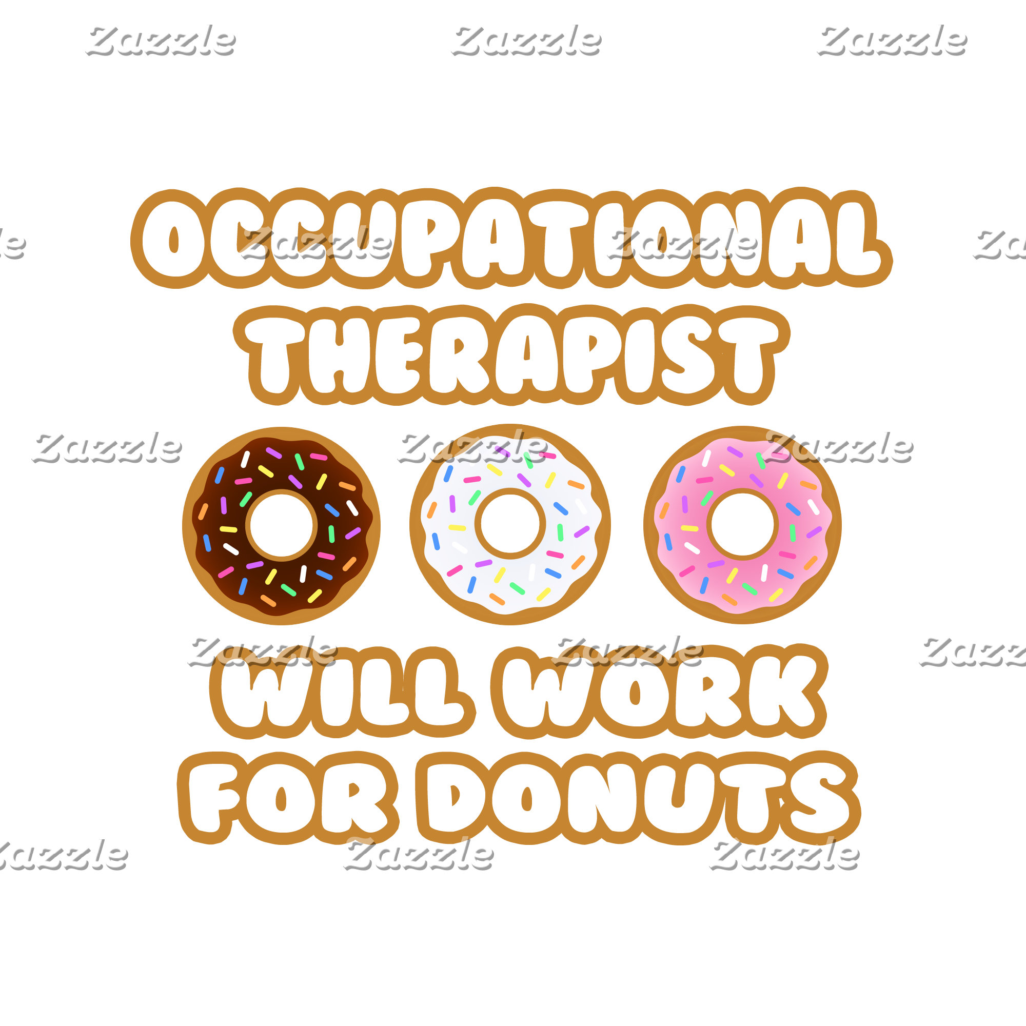 Occupational Therapist .. Will Work For Donuts