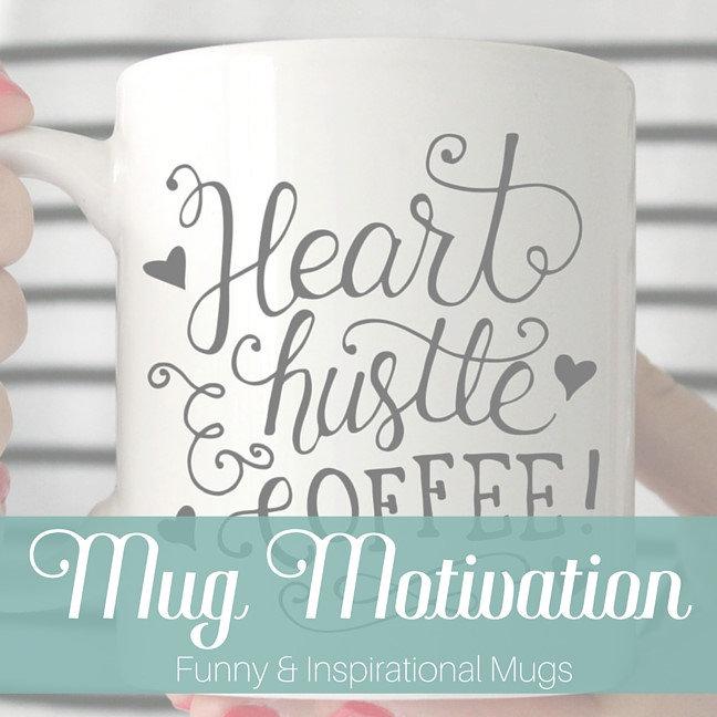 Mug Motivation