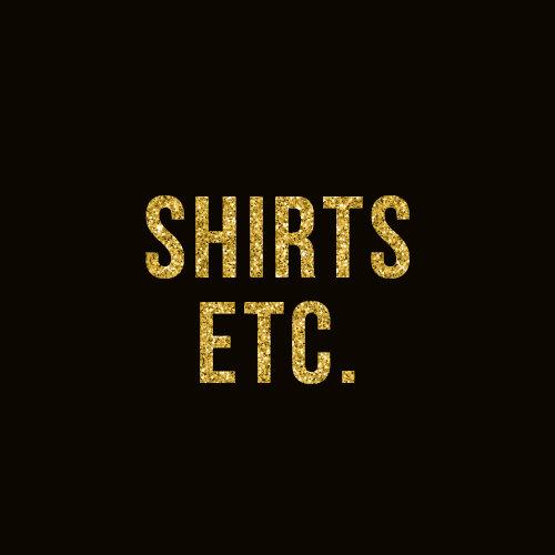 Shirts and More