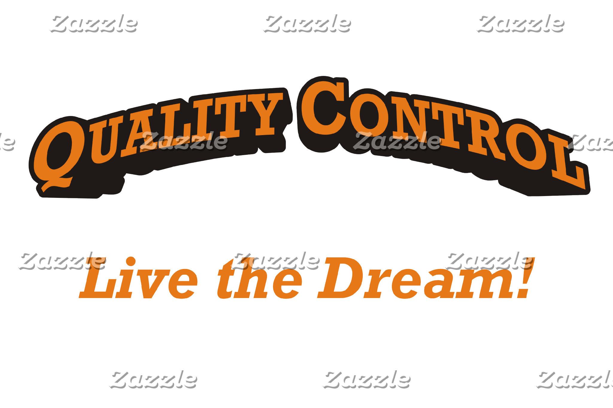 Quality Control / Dream