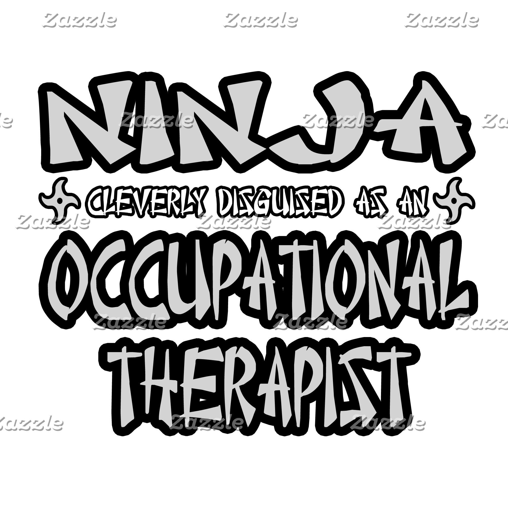 Ninja...Occupational Therapist