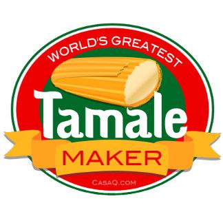 World's Greatest Tamale Maker