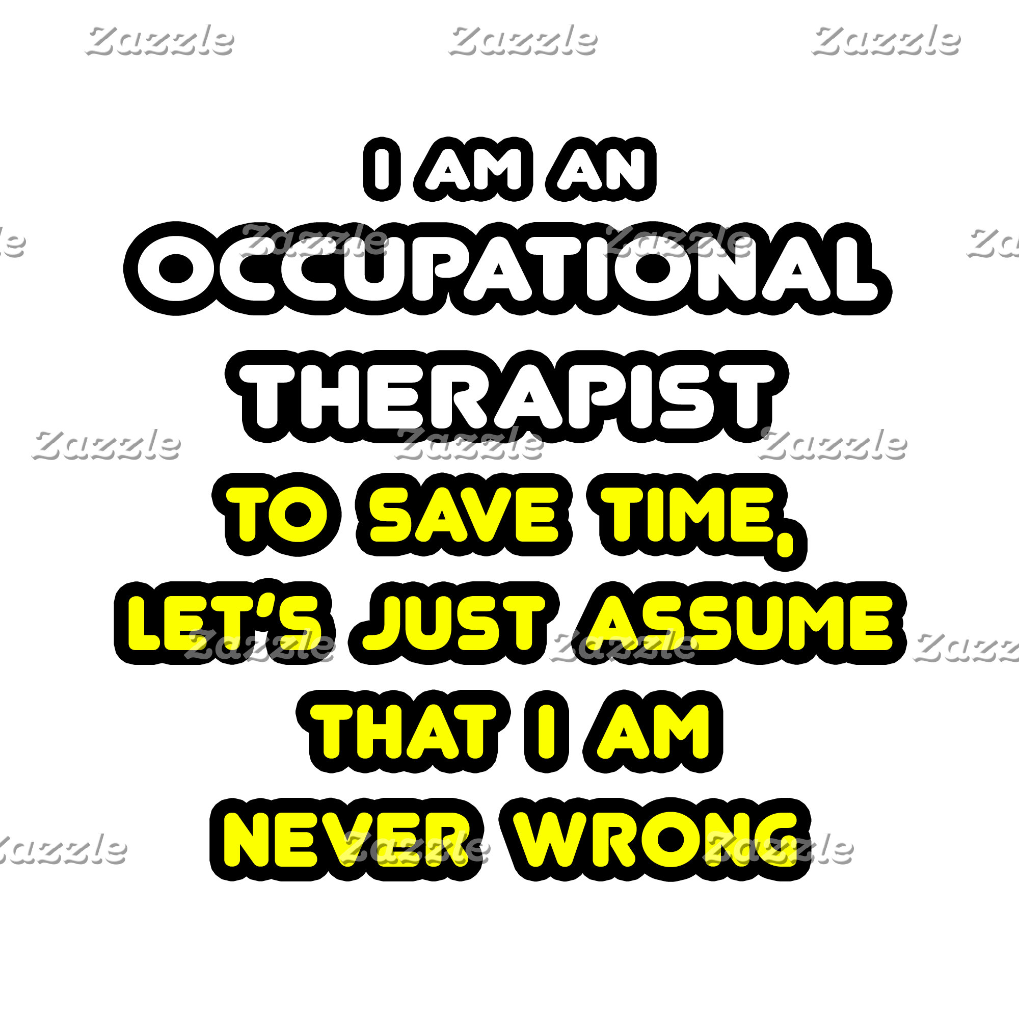 Funny Occupational Therapist T-Shirts and Gifts