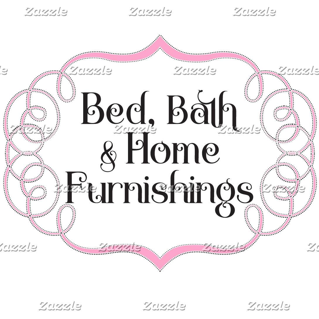 Bed, Bath, & Home Furnishings